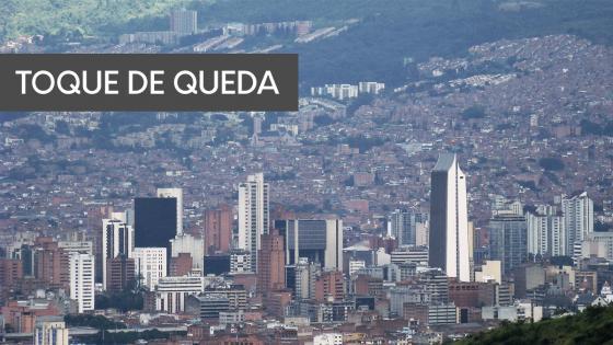 Toque de queda continuo por aumento de casos COVD-19 — Medellín