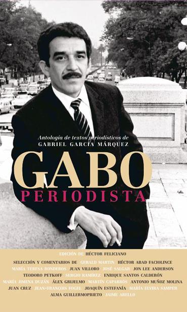 Libro Gabo Periodista,Gabriel García Márquez