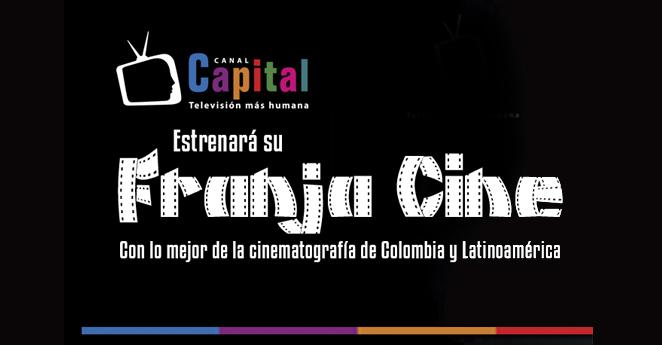 Canal Capital estrena la 'Franja Cine'