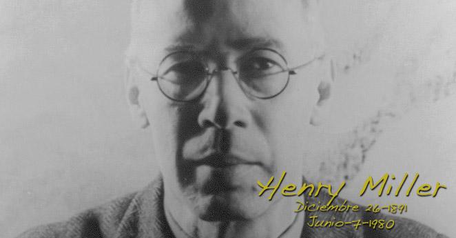Henry Miller, un revolucionario sexual.