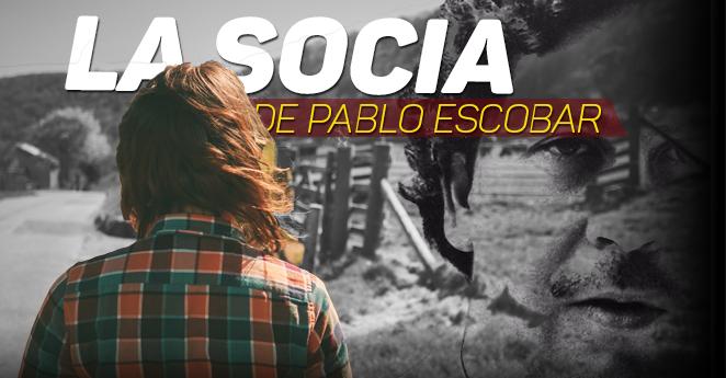 La socia de Pablo Escobar que está viva y que no quiere que usted lea esta historia