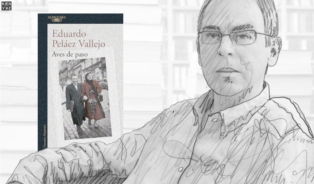 Las 'Aves de paso' del escritor Eduardo Peláez Vallejo