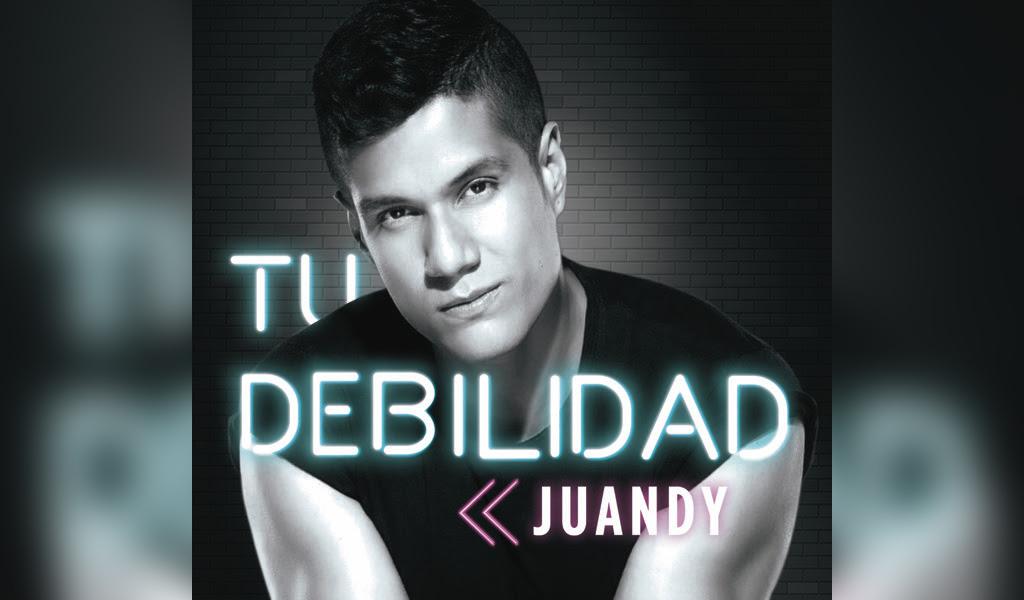 Juandy estrena el sencillo 'Tu Debilidad'