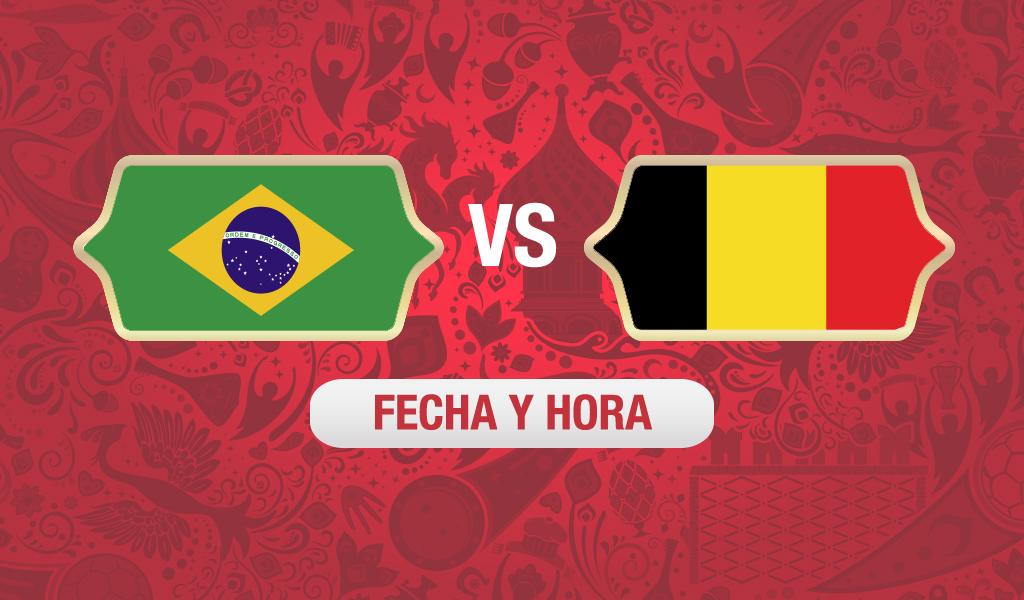 brasil vs belgica fecha y hora