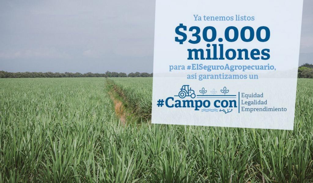 Designan $30 mil millones aPrograma de Seguro Agropecuario