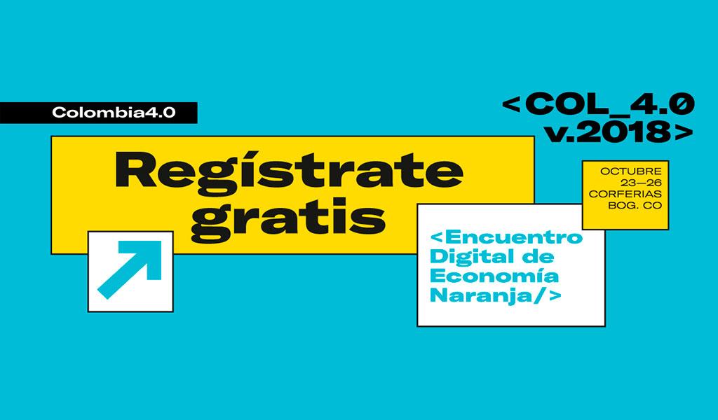 Colombia 4.0, el encuentro Digital de Economía Naranja