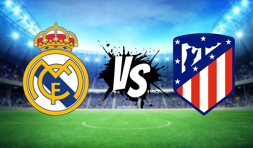 Real Madrid vs Atlético
