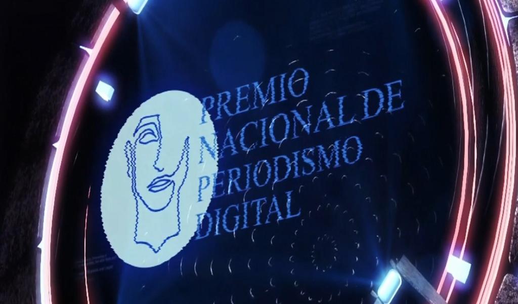 Listos los finalistas del Premio Nacional de Periodismo Digital