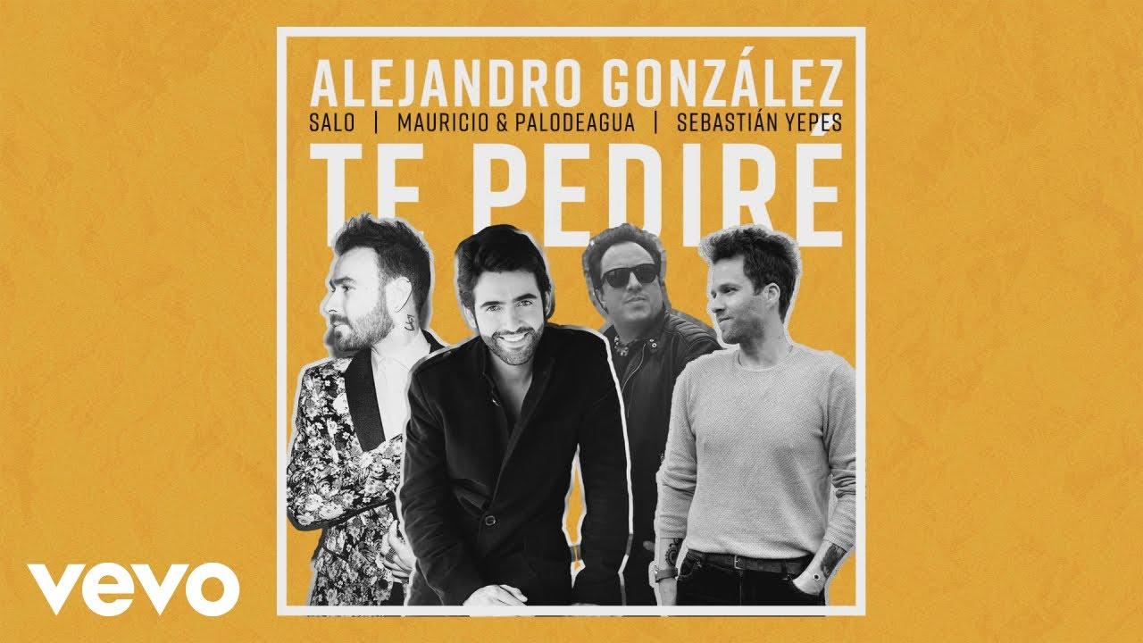 Alejandro González regresa al tropipop con 'Te pediré'