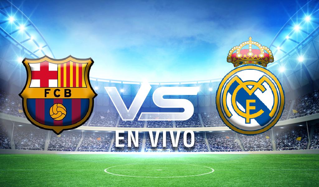 EN VIVO: Barcelona vs. Real Madrid | LaLiga | Hoy | Online