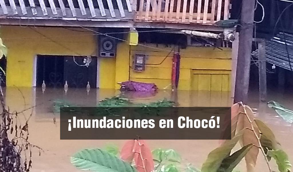 Municipios del Chocó afectados por inundaciones