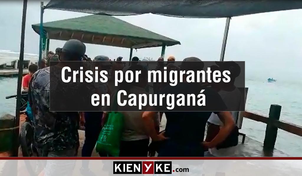 Las protestas en Capurganá por el paso de migrantes