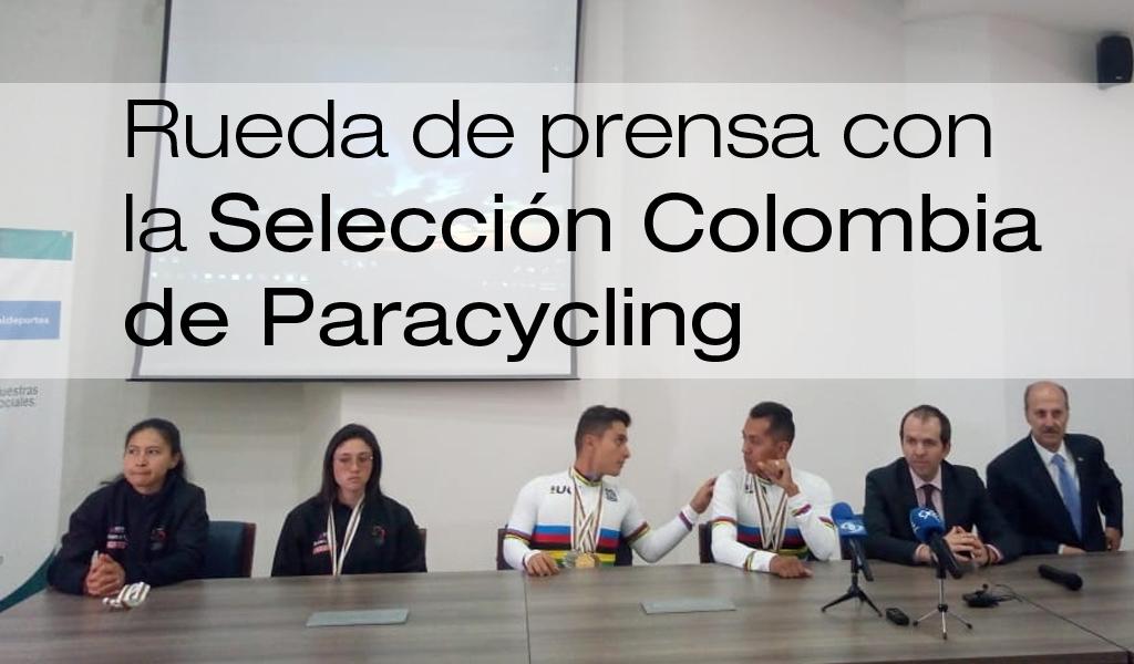 Declaraciones de la Selección Colombia de Paracycling