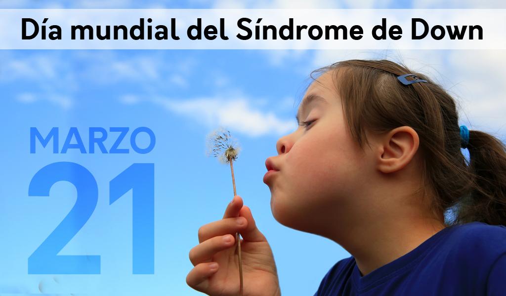 Día Mundial del Síndrome de Down: un llamado social