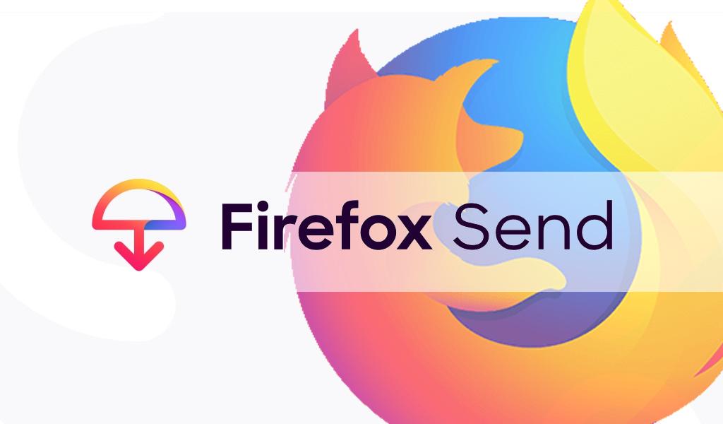 Firefox Send: El nuevo sistema de transferencia de documentos
