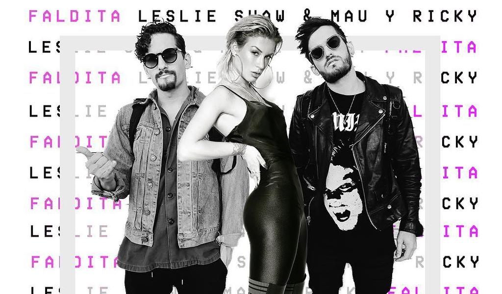 'Faldita', lo nuevo de Leslie Shaw junto a Mau y Ricky