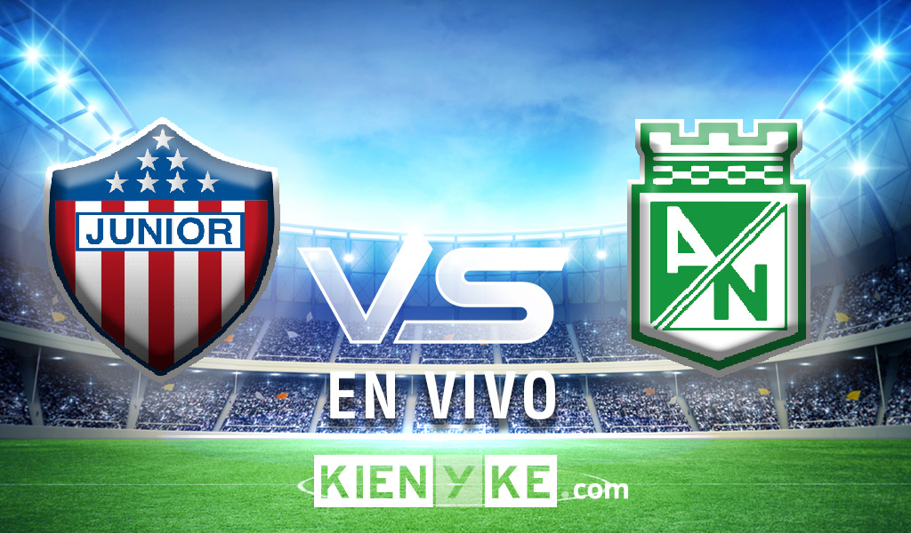 Junior vs Atlético Nacional