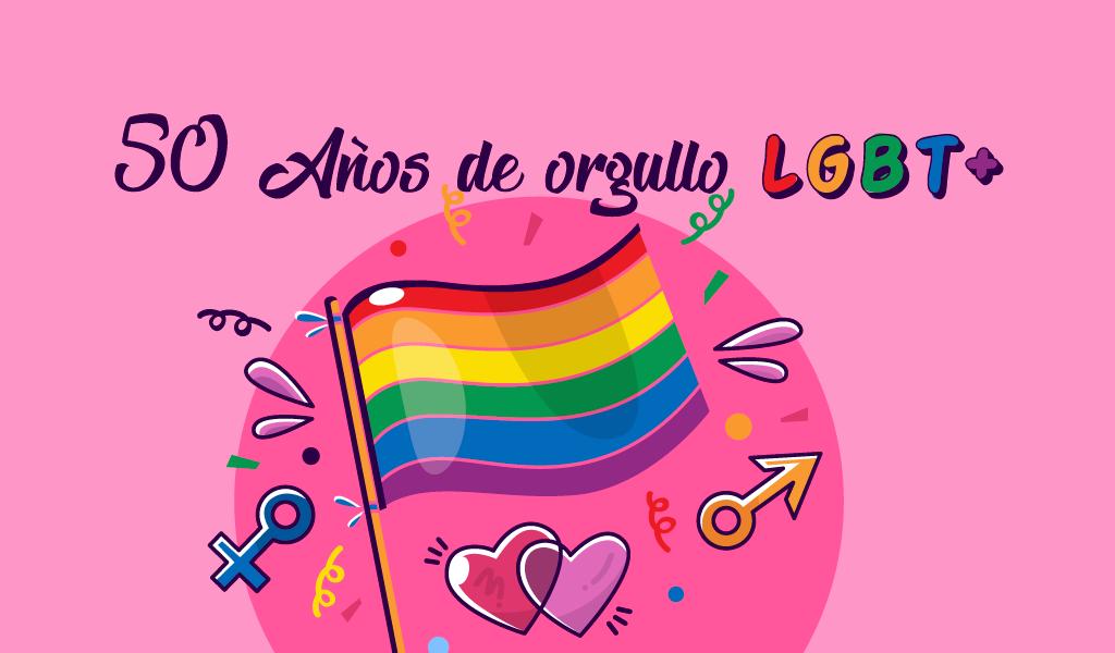 50 Años de Orgullo LGBT+