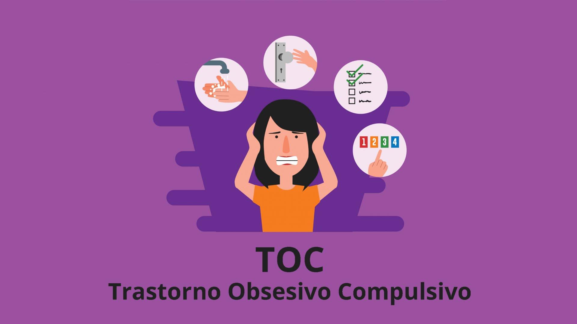 ¿Sabe qué es el Trastorno Obsesivo Compulsivo?