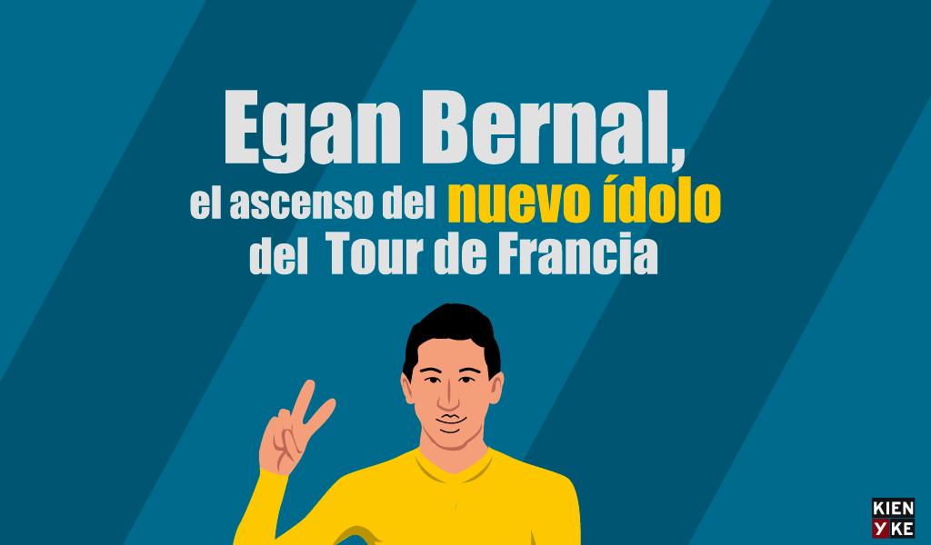 Egan Bernal, el ascenso del nuevo ídolo del Tour de Francia