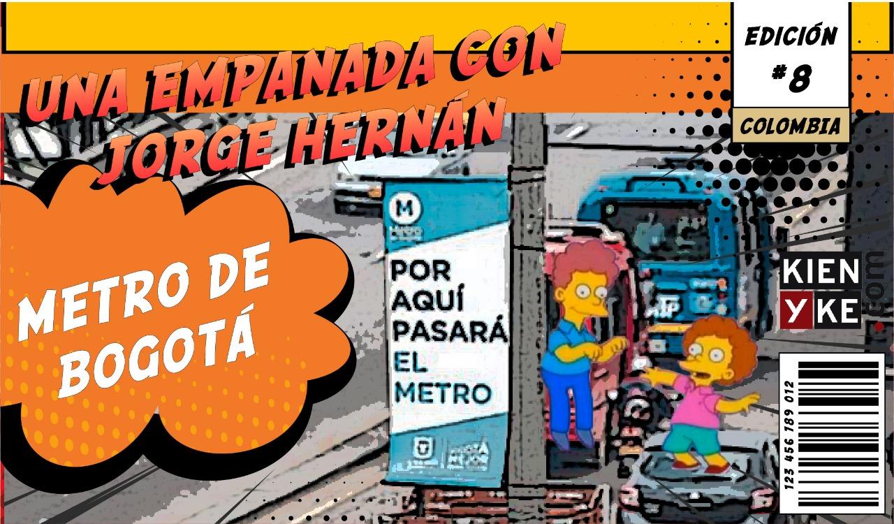 La Empanada   Capítulo 8 – Metro de Bogotá