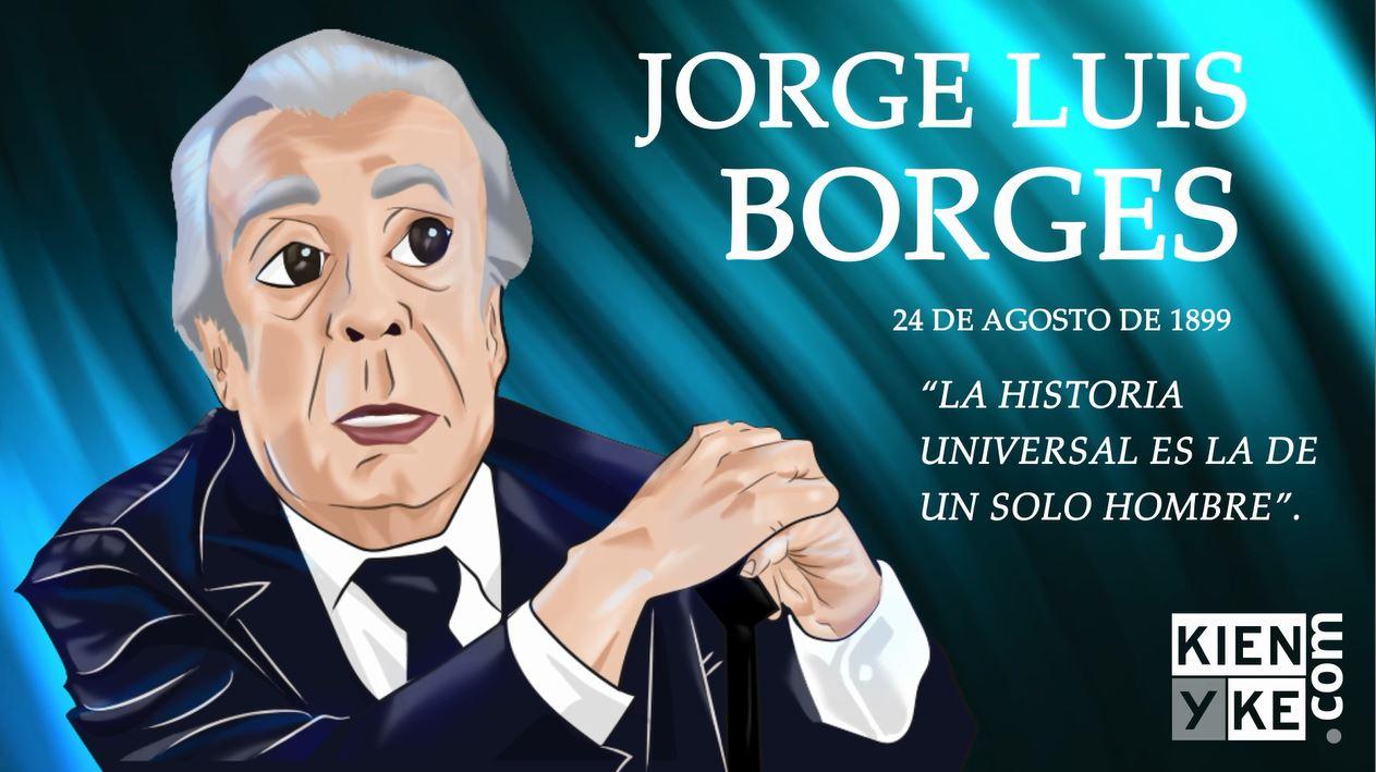 Borges, el literato que le dio la universalidad al español