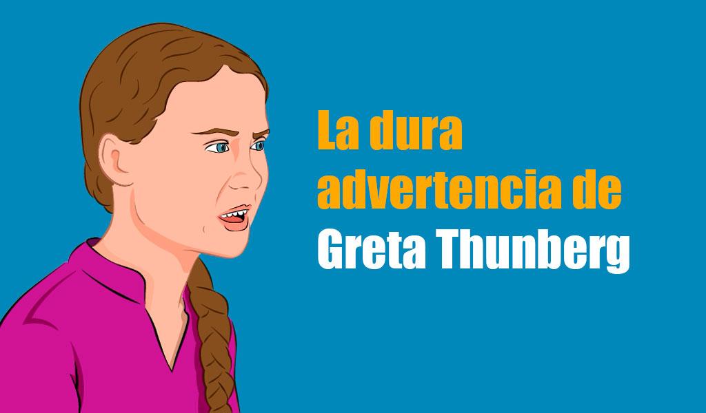 La dura advertencia de Greta Thunberg