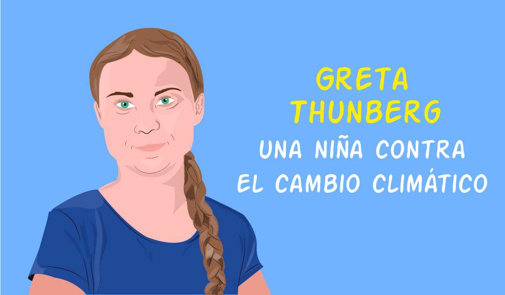 Greta Thunberg: una niña contra el cambio climático