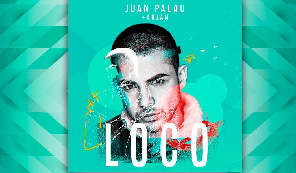 'Loco', la nueva apuesta de Juan Palau
