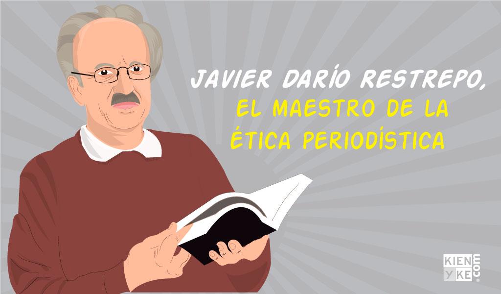 Javier Darío Restrepo, el maestro de la ética periodística