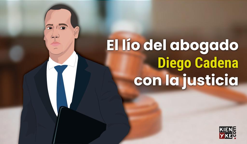 El lío del abogado Diego Cadena con la justicia