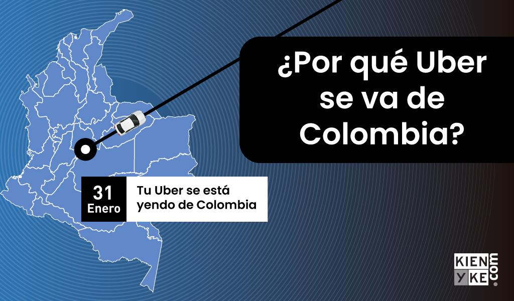 ¿Por qué Uber se va de Colombia?