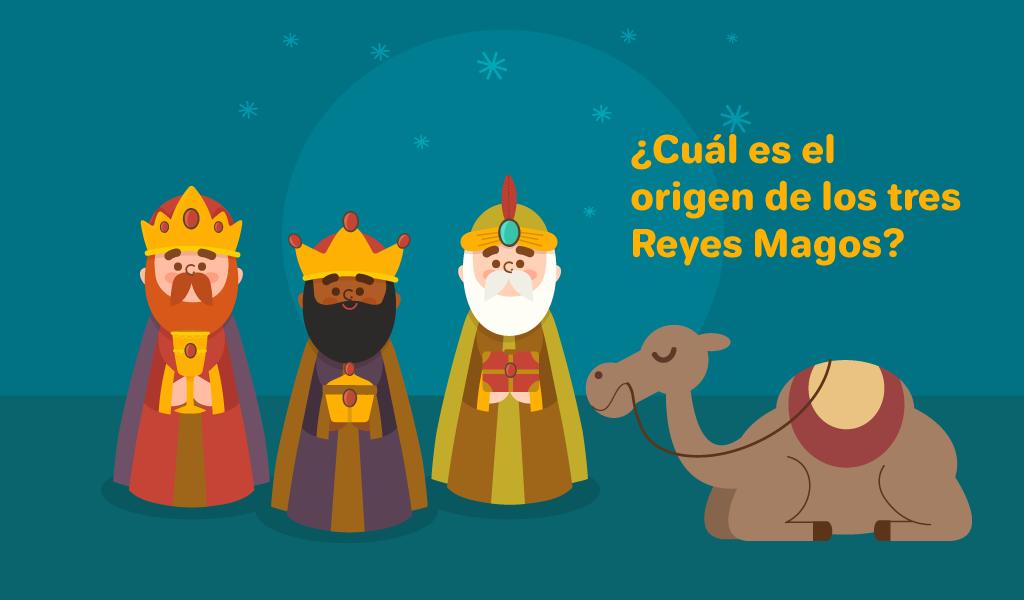 ¿Cuál es el origen de los tres Reyes Magos?