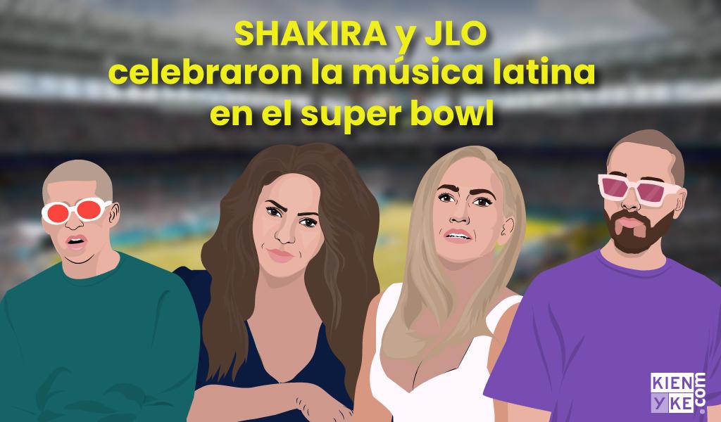 Shakira y Jlo celebraron la música  latina en el super bowl